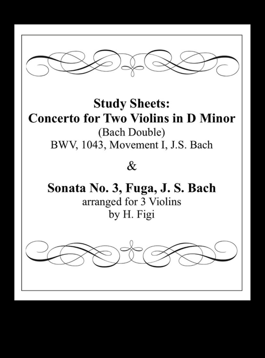 Bach Double Violin Concerto Study Sheets, Bach Fuga for 3 Violins