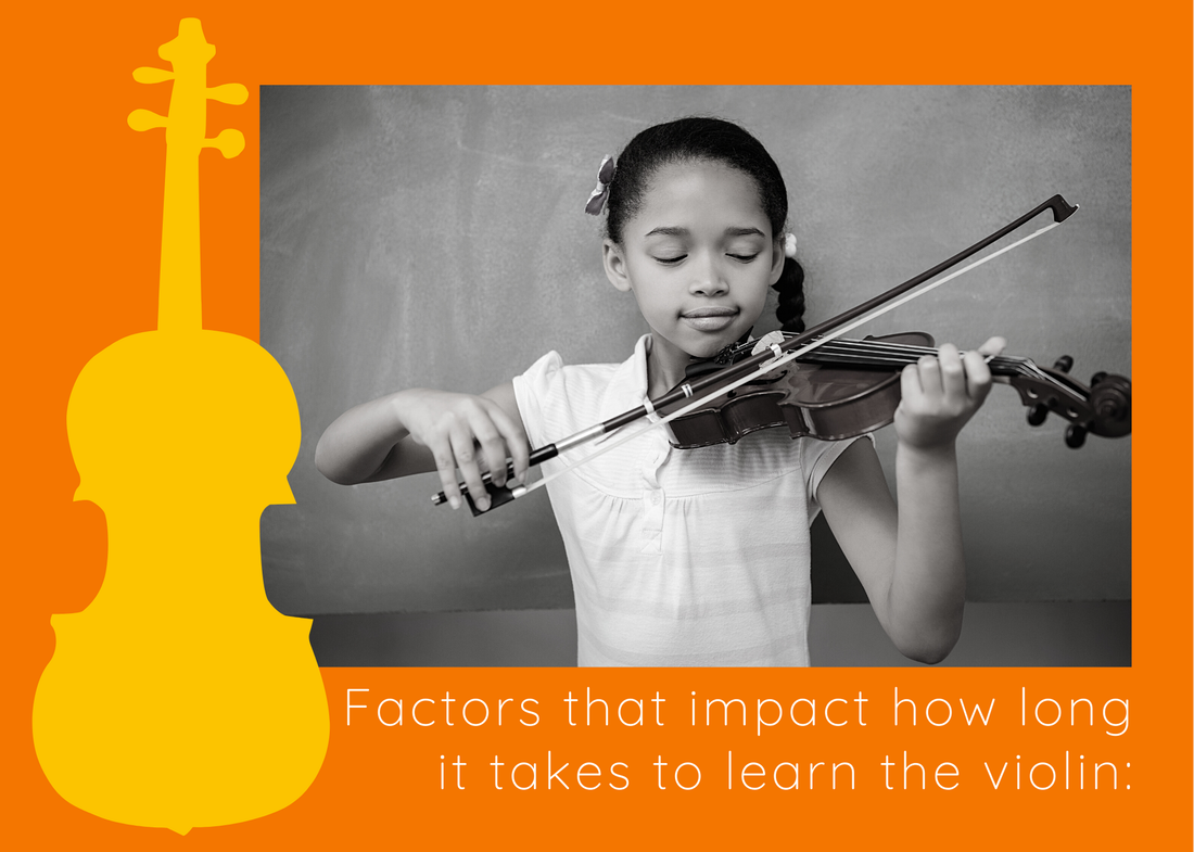 Factors that impact how long it takes to learn the violin